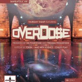 Overdo$e @ Pourhouse 7/18